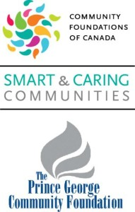 Community Foundations Smart and Caring Communities The Prince George Community Foundation